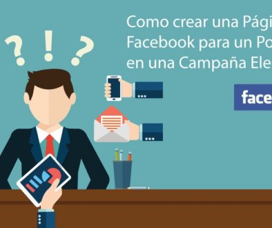 Como crear una Página de Fan Page de Facebook para un Político o para una Campaña Electoral