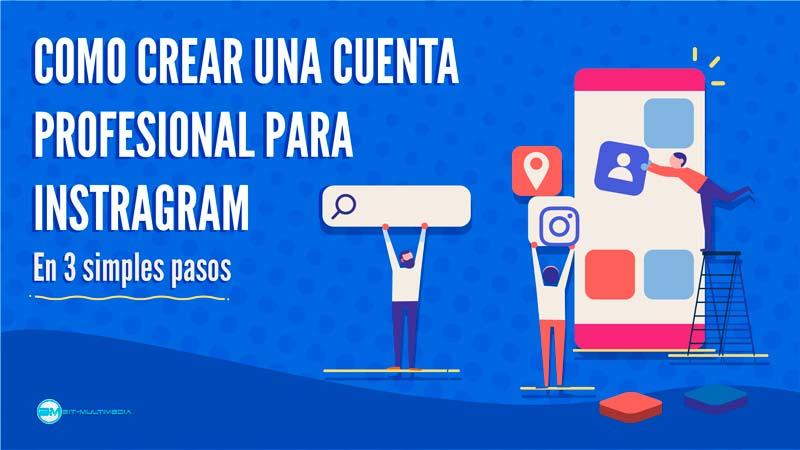 como crear cuenta profesional de instagram video tutorial