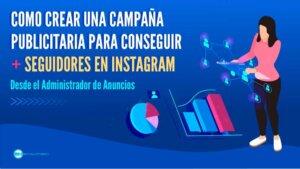 Con Conseguir Seguidores en Instagram con una Campaña Publicitaria - Sin necesidad de Comprarlos